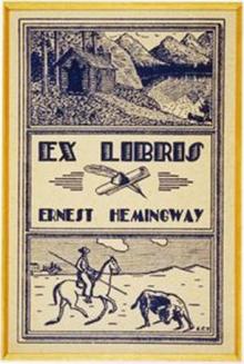 Ex libris Ernst Hemingway.